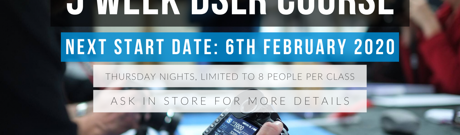 6th February 2020 DSLR COURSE